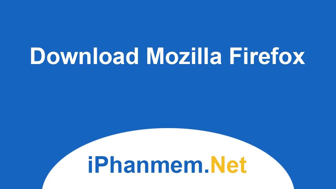 Giao diện chính của Mozilla Firefox