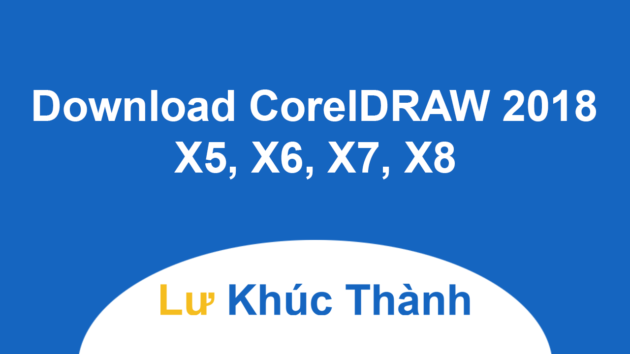 Download CorelDRAW 2018 X5 X6 X7 X8