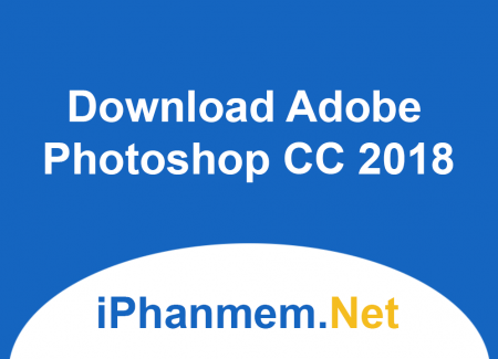 Download Adobe Photoshop CC 2018