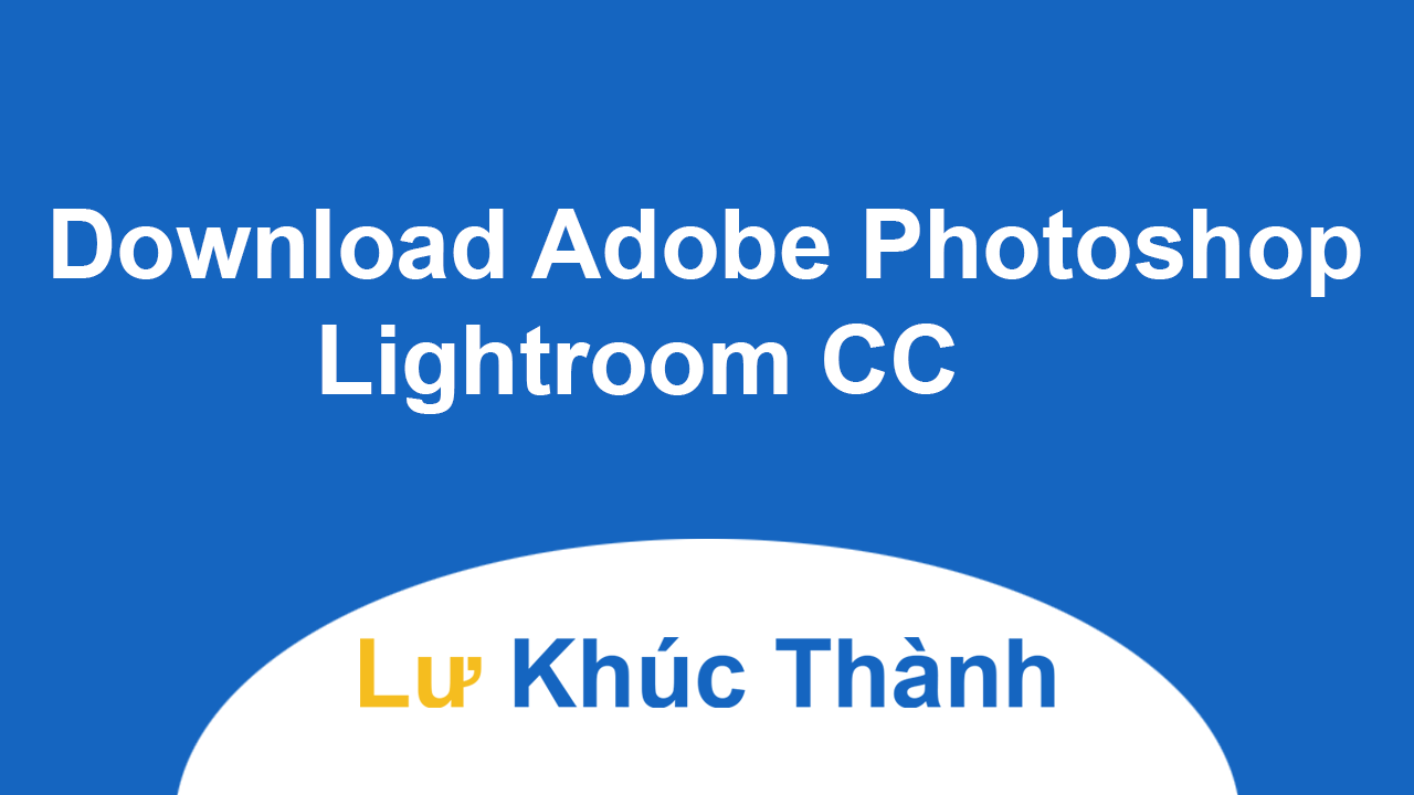 Download Adobe Photoshop Lightroom CC