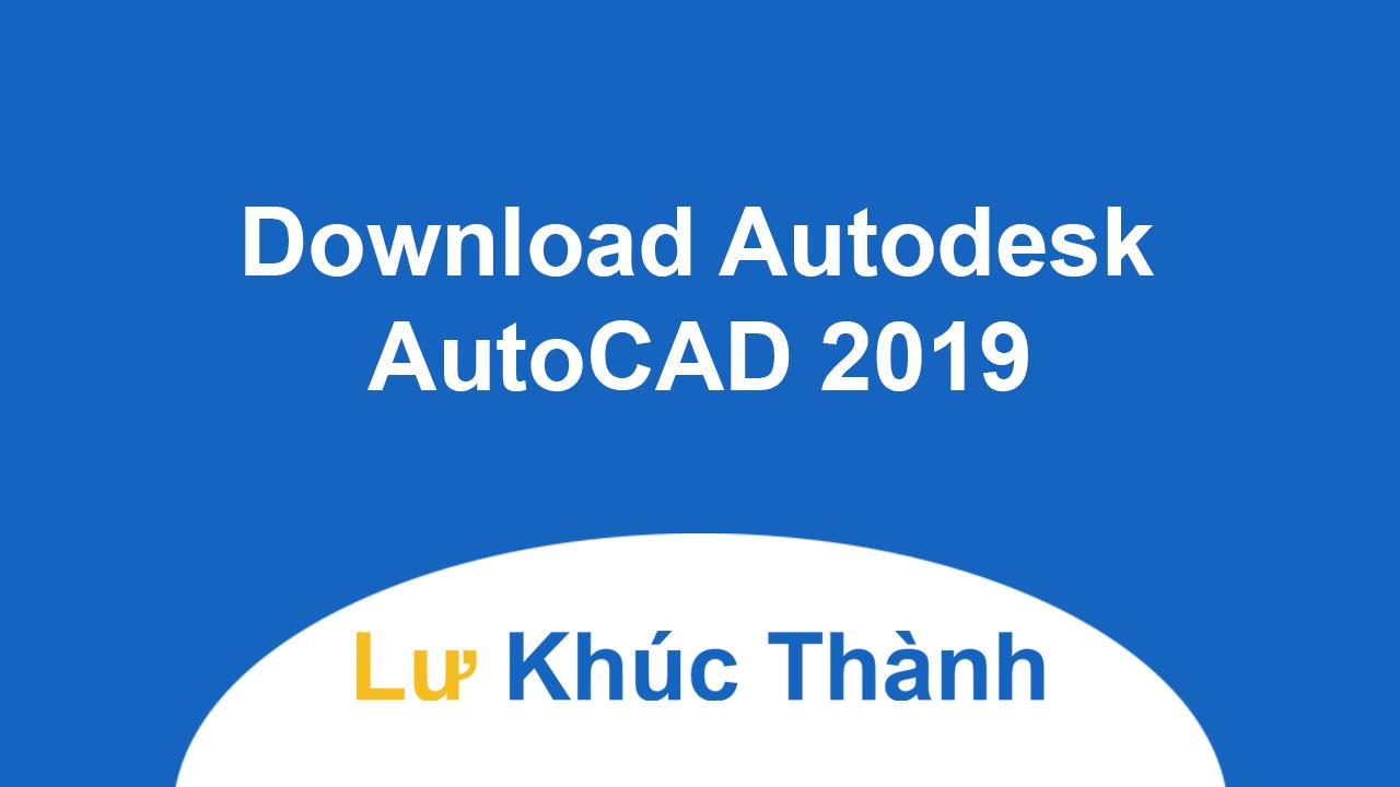 Download Autodesk AutoCAD mới nhất