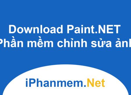 Download Paint.NET - Phần mềm chỉnh sửa ảnh miễn phí