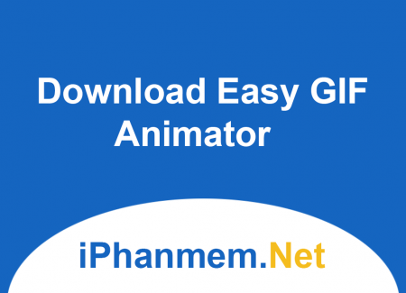 Download Easy GIF Animator - Tạo ảnh GIF dễ dàng