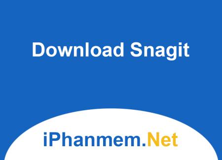 Download Snagit - Ứng dụng chụp ảnh, quay phim màng hình