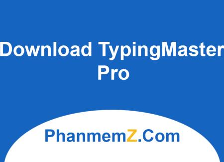 Download TypingMaster Pro - Luyện gõ 10 ngón