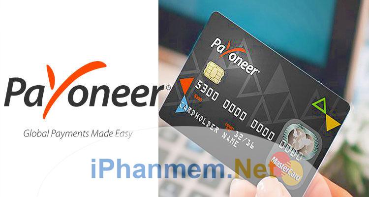 Tài khoản (thẻ) payoneer là gì?