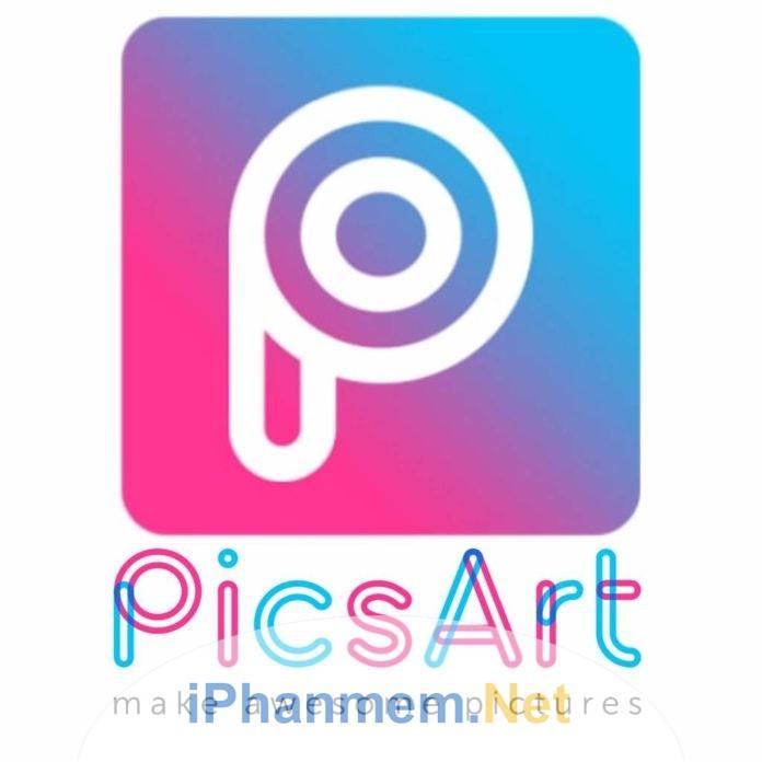 Picsart phần mềm chỉnh sửa ảnh chuyên dụng cho điện thoại thông minh