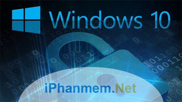 Duy trì bảo vệ với bảo mật Windows 10, bạn có biết