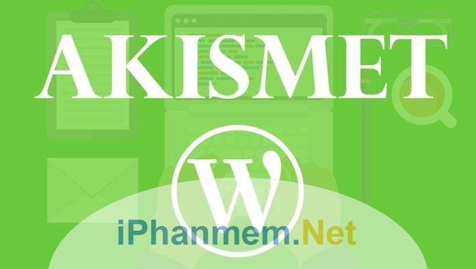 Plugin Akismet để ngăn Spam bình luận trên WordPress