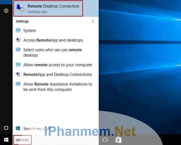 Mở remote desktop connection trong thanh tìm kiếm của Windows 10